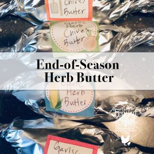 End-of-Season Herb Butter