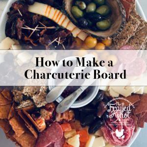 Charcuterie Board